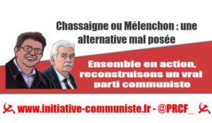 Chassaigne ou Mélenchon : une alternative mal posée !
