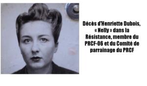 À la mémoire de notre très chère Henriette Dubois, «Nelly» dans la Résistance