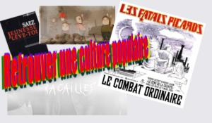 Retrouver une culture populaire – par Quentin #JRCF