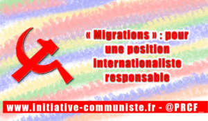 « Migrations » : pour une position internationaliste responsable