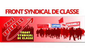 L'appel de la conférence nationale du Front Syndical de Classe