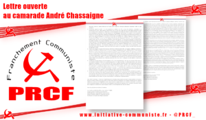 Lettre ouverte au camarade André Chassaigne …