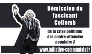 Démission de G. Collomb : de la crise politique à la contre-offensive populaire ? – par Georges Gastaud