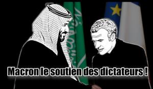 Assassinat de Khashoggi : Macron l'ami de la dictature saoudienne !