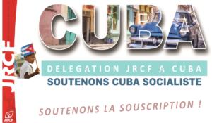 Les JRCF à Cuba ! Souscrivez !