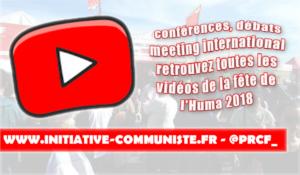 Vidéo Retrouvez tous les débats et conférences du stand du PRCF à la fête de l'Huma 2018