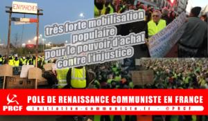 #GiletsJaunes très forte mobilisation populaire pour le pouvoir d'achat, contre l'injustice #dossierspécial