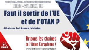 Faut il sortir de l'UE et de l'OTAN ? débat à #Nice le 24 novembre. Tour de France du #Frexit
