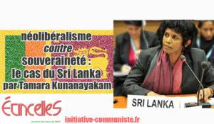 Néolibéralisme contre souveraineté : le cas du Sri Lanka – par Tamara Kunanayakam