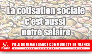 FIN DE LA COTISATION SOCIALE, MORT DE LA SÉCURITÉ SOCIALE…