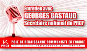 #GiletsJaunes #Europe #Paix : Entretien avec Georges Gastaud sur la situation nationale et internationale .