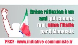 Brève réflexion à un ami…qui, comme moi, aime l'Italie. – par A Manessis