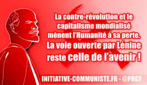 La contre-révolution et le capitalisme mondialisé mènent l'Humanité à sa perte.