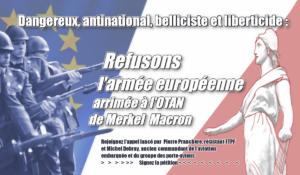 Signez la pétition : Refusons l'armée européenne arrimée à l'OTAN de Merkel-Macron.