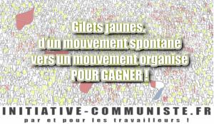 #Gilets jaunes  D'un mouvement spontané vers un mouvement organisé. Pour gagner !