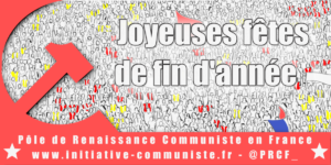 #Joyeuxnoel Rouge : la rédaction d'IC et le PRCF souhaitent de joyeuses fêtes de fin d'année aux travailleurs !