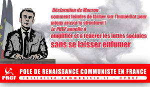 Déclaration de Macron : le PRCF appelle à amplifier et fédérer les luttes sociales sans se laisser emfumer
