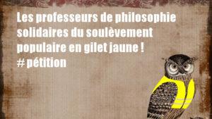 Les professeurs de philosophie solidaires du soulèvement populaire en gilet jaune ! – pétition