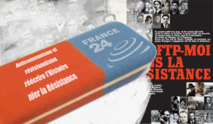 France 24, la honte révisionniste et anticommuniste, niant l'histoire de la Résistance !