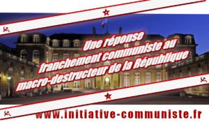 #voeux2019 : une réponse franchement communiste au macro-destructeur de la République, par Georges Gastaud