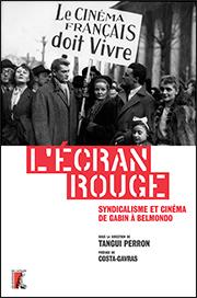 L'Écran rouge … Syndicalisme de Gabin à Belmondo !