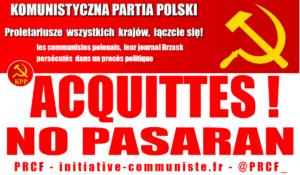 Victoire : les communistes polonais, les journalistes de leur journal Brzask acquittés !