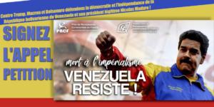 Signez la pétition : Contre Trump, Macron et Bolsonaro défendons la démocratie et l'indépendance de la République bolivarienne du Venezuela et son président légitime Nicolas Maduro !