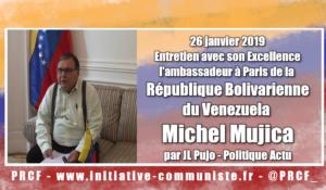 Entretien avec l'ambassadeur du Venezuela en France, Michel Mujica