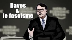Davos et le fascisme.