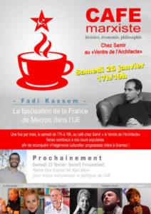 26/01 – Paris – La fascisation de la France de Macron dans l'UE, conférence débat avec F. Kassem #cafémarxiste #CHEM