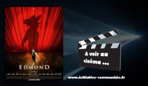 Edmond … un super film  #cinéma