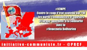 #ICWPE les partis communistes et ouvriers d'Europe appellent à la solidarité avec le #Venezuela Bolivarien