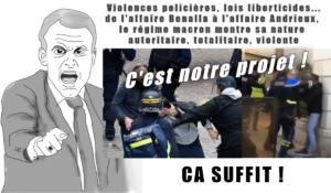 Violences policières, lois liberticides, de l'affaire Benalla à l'affaire Andrieux, le régime macron montre sa nature autoritaire, totalitaire, violente
