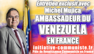 Interview exclusive de Michel Mujica l'ambassadeur du Venezuela en France