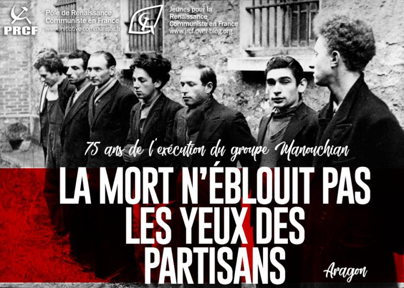 Il y a 75 ans, ils mourraient pour notre liberté dans - BILLET - DERISION - HUMOUR - MORALE JRCF-Manouchian-800x569