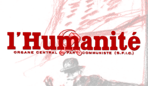 Le PRCF pour la défense de l'Humanité et des médias des travailleurs