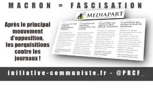 Macron c'est la #fascisation : après le principal mouvement d'opposition, les perquisitions contre les journaux !