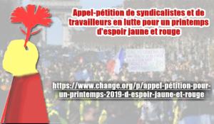 Appel-pétition de syndicalistes et de travailleurs en lutte pour un printemps d'espoir jaune et rouge !