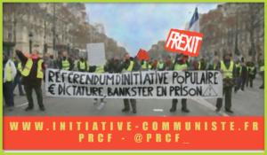 La revendication du #RIC au coeur des aspirations populaires à une nouvelle République sociale, fraternelle et souveraine  – par G Gastaud Et R El Fekaïr