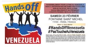 Rassemblement pour la paix au Venezuela : 23/02 Paris – Saint Michel #PasToucheAuVenezuela   #ManosFueraDeVenezuela  #HandsOffVenezuela