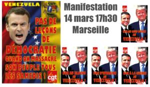 Marseille – manifestation pour stopper l'agression contre le Venezuela – 17h30 – 14 mars