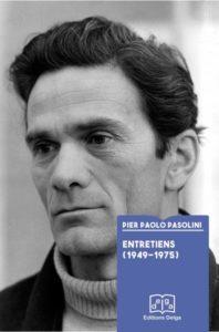 """""""Pasolini a vu avec le regard du poète l'alliance réactionnaire du libéral et du libertaire"""""""