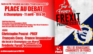 11/4 – Frexit progressiste ? le débat avec F. Cocq (FI), C. Pouzat (PRCF) et F. Farah, économiste …