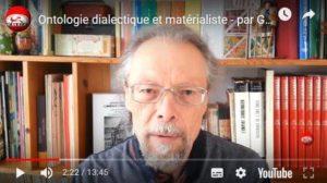 #vidéo Ontologie dialectique et matérialiste – par Georges Gastaud