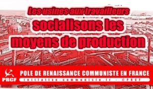 La nécessité de la socialisation des moyens de production !