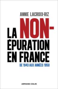 La non épuration en France, avec le livre de Annie Lacroix-Riz, une tournée de conférences en France – les premières dates