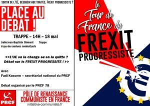 Frexit progressiste, le tour de France fait étape à Trappe le 18 mai .