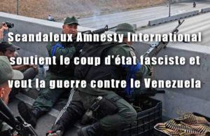 Amnesty International veut la guerre au Venezuela !