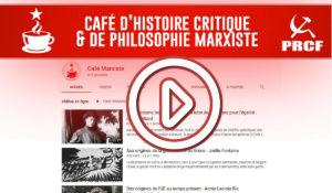 Retrouvez en vidéo les conférences des Cafés marxistes