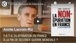 La non épuration en France, les dates des conférences et interventions de Annie Lacroix-Riz